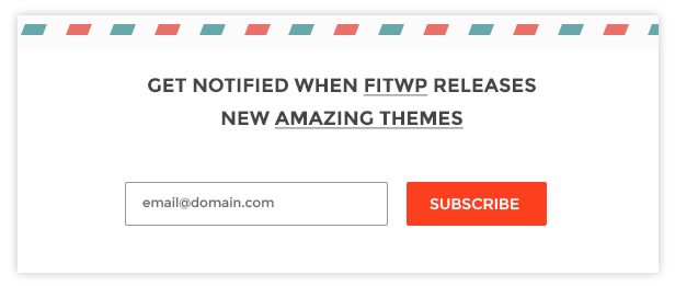 Get notified when we release new amazing themes