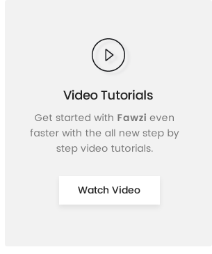 Fawzi Video Guide
